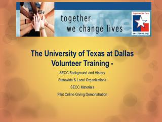The University of Texas at Dallas Volunteer Training -  SECC Background and History