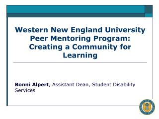 Western New England University Peer Mentoring Program: Creating a Community for Learning