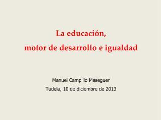 La educación, motor de desarrollo e igualdad