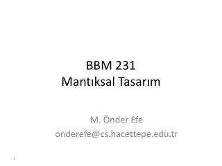 BBM 231 Mantıksal Tasarım