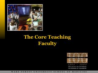 CORE TEACHING FACULTY