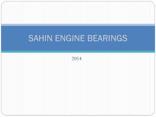SAHIN ENGINE BEARINGS