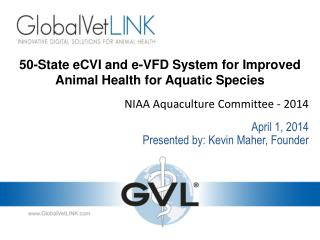 50-State eCVI and e-VFD System for Improved Animal Health for  Aquatic Species