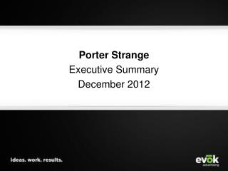 Porter Strange Executive Summary December 2012