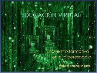 EDUCACI�N VIRTUAL