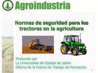 Normas de seguridad para los tractores en la agricultura
