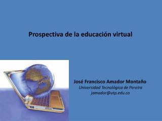 Prospectiva de la educación virtual