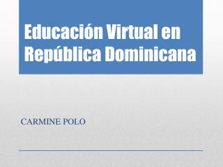 Educación Virtual en República Dominicana