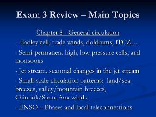 Exam  3  Review – Main Topics