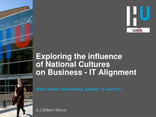 Exploring the influence of National Cultures on Business - IT Alignment