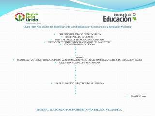 GOBIERNO DEL ESTADO DE NUEVO LEÓN SECRETARÍA DE EDUCACIÓN SUBSECRETARÍA DE DESARROLLO MAGISTERIAL