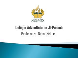 Colégio Adventista de Ji-Paraná