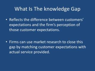 What Is The knowledge Gap