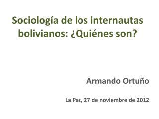 Sociología de los internautas bolivianos: ¿Quiénes son?