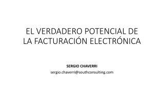 EL VERDADERO  POTENCIAL  DE LA FACTURACI�N ELECTR�NICA