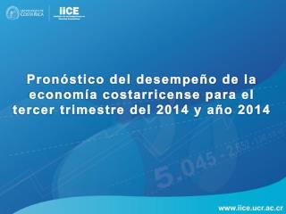 Cuadro  1:  Pronóstico del desempeño económico para  el  tercer trimestre y año 2014
