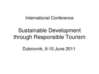 International Conference Sustainable Development through Responsible Tourism