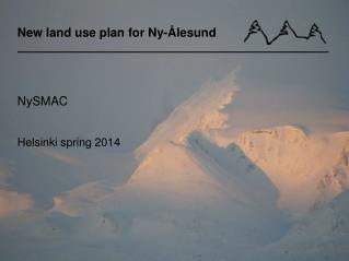 New land  use  plan for Ny-�lesund