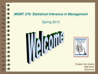 MGMT 276: Statistical Inference in Management Spring 2013