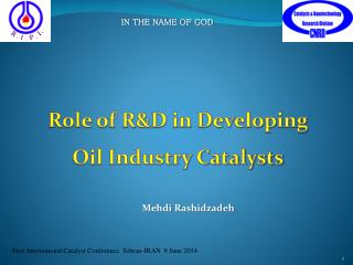 Role of R&D in Developing Oil Industry Catalysts