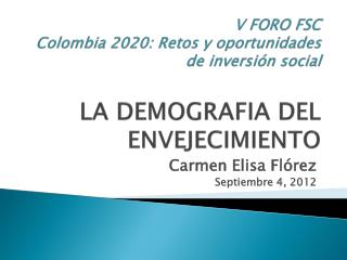 Carmen Elisa Fl�rez Septiembre 4, 2012