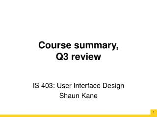 Course summary, Q3 review