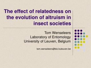 The effect of relatedness on the evolution of altruism in insect societies