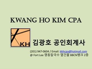 Kwang  Ho Kim CPA
