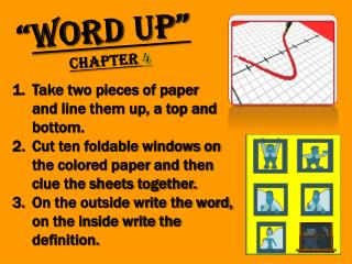 """ Word Up"" Chapter  4"