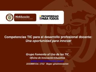 Competencias TIC para el desarrollo profesional docente:  Una oportunidad para innovar