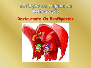 Definição da Higiene na Restauração