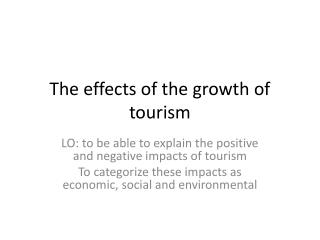 The effects of the growth of tourism