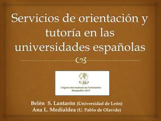 Servicios de orientación y tutoría en las universidades españolas