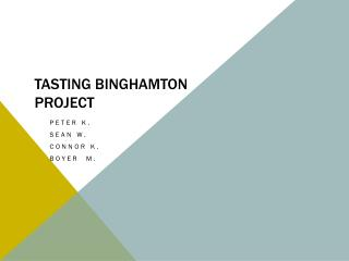 Tasting Binghamton project