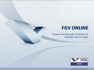 Programa de Educação a Distância da Fundação Getulio Vargas