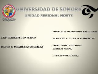 UNIVERSIDAD DE SONORA UNIDAD REGIONAL NORTE