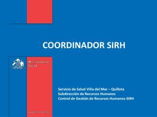 COORDINADOR SIRH