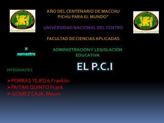 """AÑO DEL CENTENARIO DE MACCHU PICHU PARA EL MUNDO"""" UNIVERSIDAD NACIONAL DEL CENTRO"""