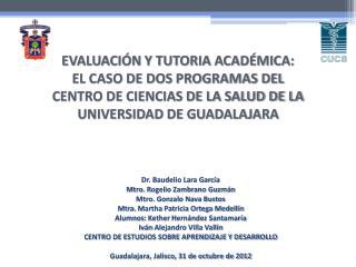 Dr. Baudelio Lara García Mtro.  Rogelio Zambrano Guzmán Mtro.  Gonzalo Nava Bustos