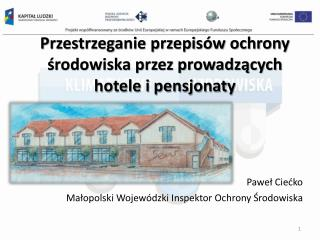 Przestrzeganie przepisów ochrony środowiska przez prowadzących hotele i pensjonaty