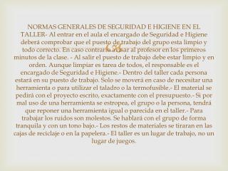 NORMAS GENERALES DE SEGURIDAD E HIGIENE EN EL