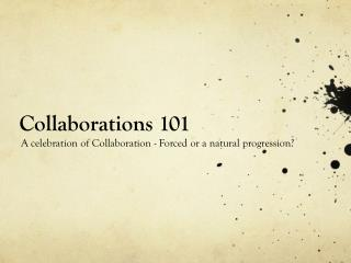 Collaborations 101