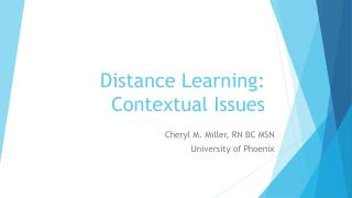 Distance Learning: Contextual Issues