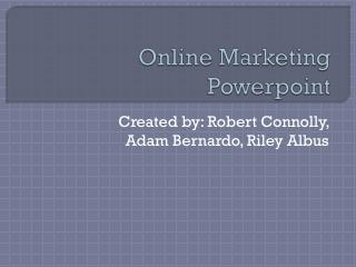 Online Marketing  Powerpoint