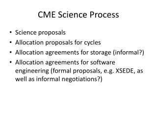 CME Science Process