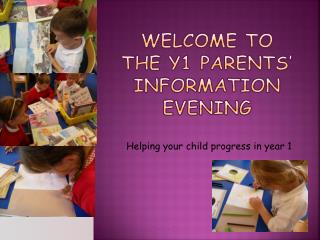 Welcome to the y1 parents� information evening