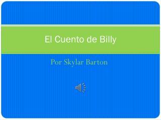 El Cuento de Billy