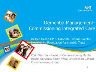 Dementia Management- Commissioning integrated Care