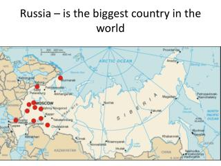 Russia – is the biggest country in the world