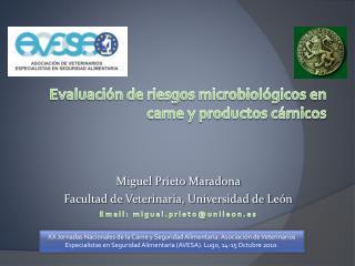 Evaluación de riesgos microbiológicos en carne y productos cárnicos